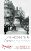 Shakespeare and Commemoration