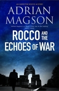 Rocco and the Echoes of War