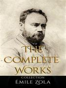 Émile Zola: The Complete Works