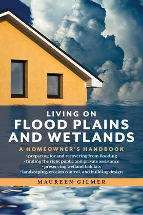 Living on Flood Plains and Wetlands