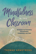 Mindfulness in the Classroom