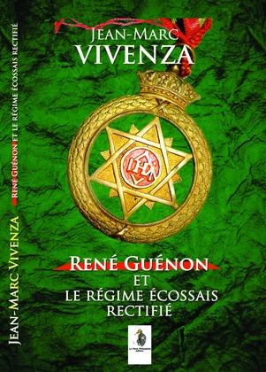 René Guénon et le Régime écossais rectifié