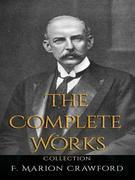 F. Marion Crawford: The Complete Works