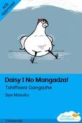 Daisy I No Mangadza!