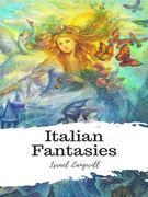 Italian Fantasies
