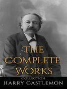 Harry Castlemon: The Complete Works