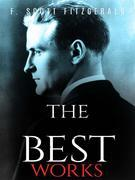 F. Scott Fitzgerald: The Best Works