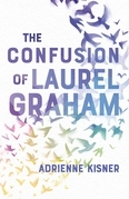 The Confusion of Laurel Graham