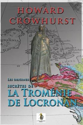 Les origines secrètes de la troménie de Locronan