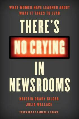 There's No Crying in Newsrooms