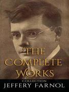 Jeffery Farnol: The Complete Works