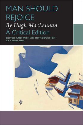 Man Should Rejoice, by Hugh MacLennan