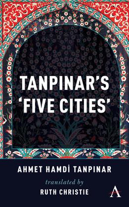 Tanpinar's Five Cities