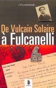 De Vulcain Solaire à FULCANELLI