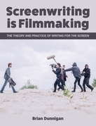 Screenwriting is Filmmaking