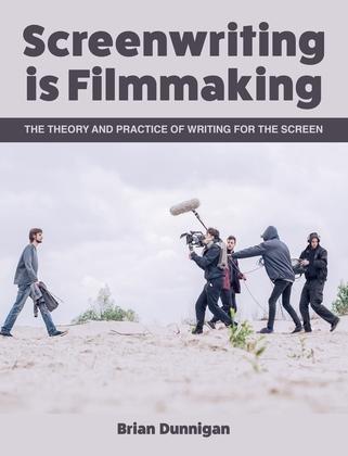 Screenwriting is Filmmaking