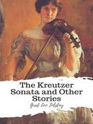 The Kreutzer Sonata and Other Stories