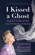 I Kissed a Ghost (and I Liked It)