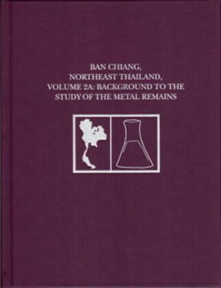 Ban Chiang, Northeast Thailand, Volume 2A