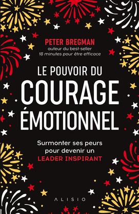 Le Pouvoir du courage émotionnel