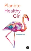 Planète healthy girl