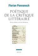 Poétique de la critique littéraire - De la critique comme littérature