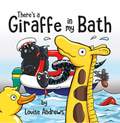 There's A Giraffe In My Bath!