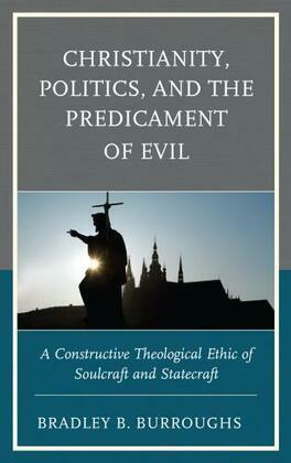 Christianity, Politics, and the Predicament of Evil