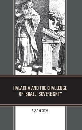 Halakha and the Challenge of Israeli Sovereignty