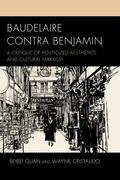 Baudelaire Contra Benjamin