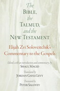 The Bible, the Talmud, and the New Testament