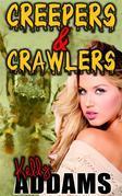 Creepers & Crawlers