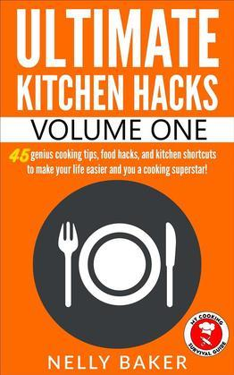 Ultimate Kitchen Hacks - Volume 1