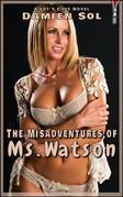 The Misadventures of Ms. Watson