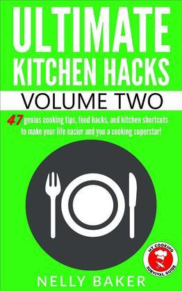 Ultimate Kitchen Hacks - Volume 2
