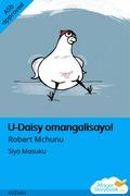 U-Daisy omangalisayo!