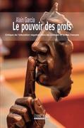 Le pouvoir des profs. Critique de l'éducation négative dans les collèges et lycées français