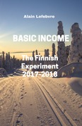 Basic Income : The Finnish Experiment