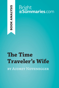 The Time Traveler's Wife by Audrey Niffenegger (Book Analysis)