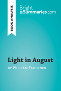 Light in August by William Faulkner (Book Analysis)
