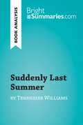 Suddenly Last Summer by Tennessee Williams (Book Analysis)