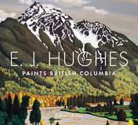 E. J. Hughes Paints British Columbia