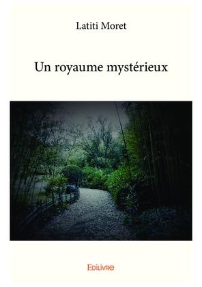 Un royaume mystérieux