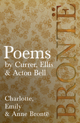 Poems - by Currer, Ellis & Acton Bell