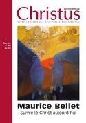 Revue Christus : Maurice Bellet