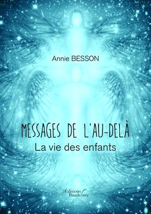 Messages de l'Au-delà - La vie des enfants