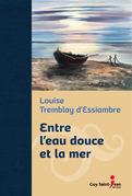 Entre l'eau douce et la mer, édition de luxe