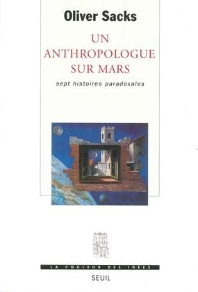Un anthropologue sur Mars - Sept histoires paradoxales