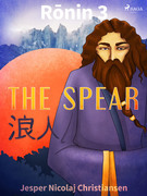 Ronin 3 - The Spear