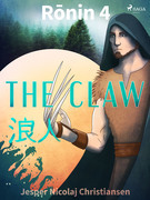 Ronin 4 - The Claw